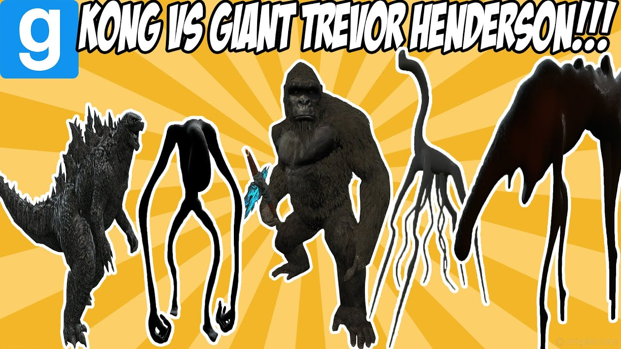 KONG VS GIANT TREVOR HENDERSON CREATURES! - Garry's Mod Sandbox