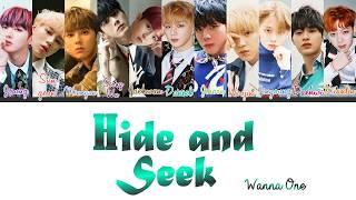 Wanna One (워너원) - 'HIDE AND SEEK' (술래) Lyrics [Color Coded_Han_Rom_Eng]