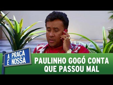 A Praça é Nossa (10/11/16) - Paulinho Gogó conta que passou mal