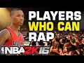 Nba 2k16 players who can rap mp3