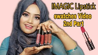 IMAGIC Professional Lipgloss Swatches 2nd Part || Rakhi's Beauty World