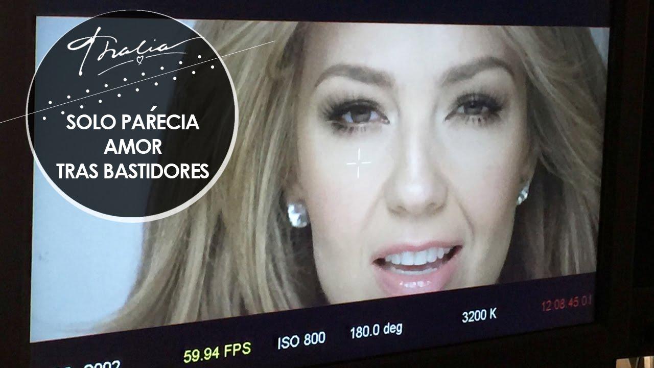 Thalia - Solo Parecía Amor (Tras Bastidores / Behind The Scenes)