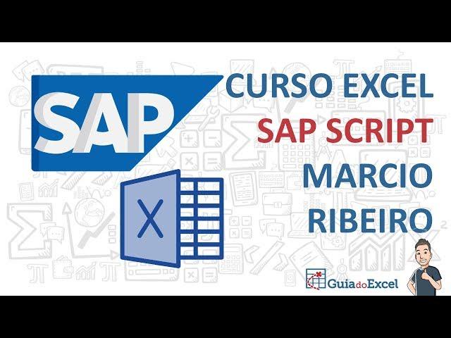 SAP Script Excel VBA - Entrevista com Marcio Ribeiro