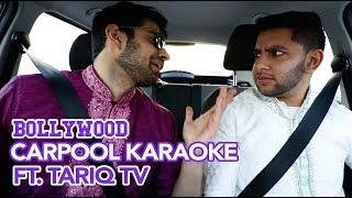 BOLLYWOOD Carpool Karaoke Ft. Tariq TV