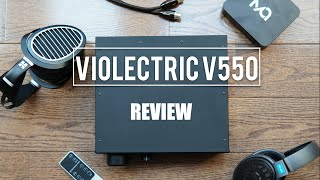 VIOLECTRIC V550 HEADPHONE AMP & PRE-AMP REVIEW