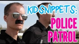 "Kid Snippets: ""Police Patrol"" (Imagined by Kids) thumbnail"