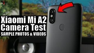 Xiaomi Mi A2 Camera Test: Sample Photos & Videos