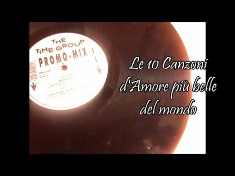d85801f88 Le 10 Canzoni d'Amore più belle del mondo - YouTube