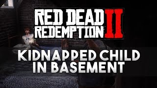Red Dead Redemption 2 Kidnapped Child in the Gunsmiths Basement