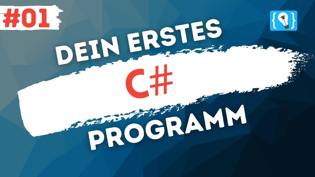 C# Tutorial Deutsch (2021) #1 - Installation + Erstes Programm