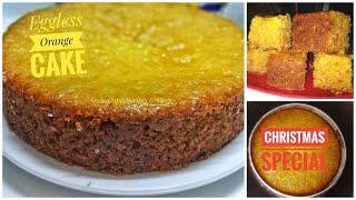 Eggless Orange Cake  Christmas Cake Recipe Soft Spongy Cake Recipe