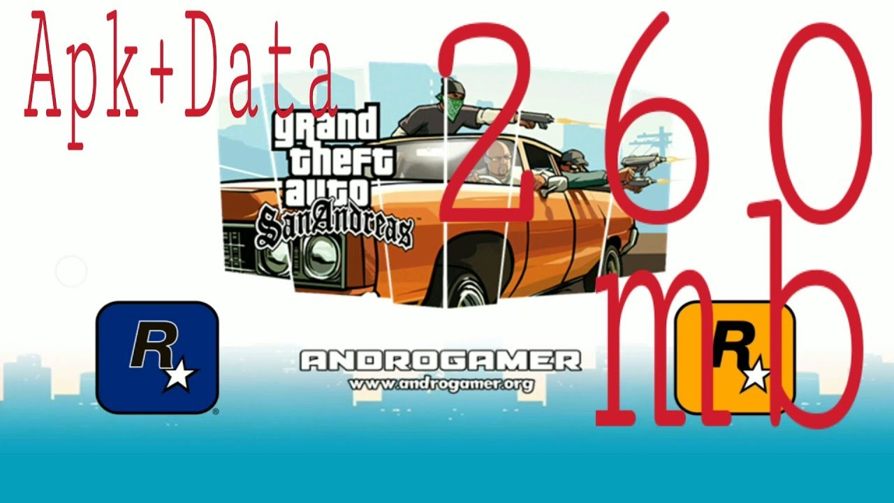 260mb (APK+OBB) GTA San Andreas   Highly Compressed by AndroGamer   Android  (Adreno)