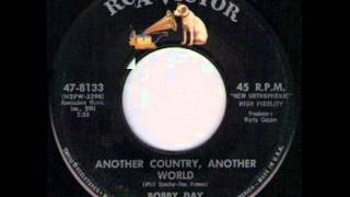 BOBBY DAY - ANOTHER COUNTRY, ANOTHER WORLD - RCA VICTOR 47 8133
