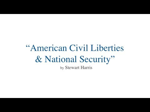 """American Civil Liberties and National Security"" by Stewart Harris"