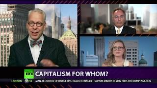 CrossTalk: Capitalism for whom?