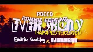 Rocco x Roonie Ferrari - Zapalimy Everybody (Endriu Bootleg) Dj@WiSNIA Blend PREMIERA 2019
