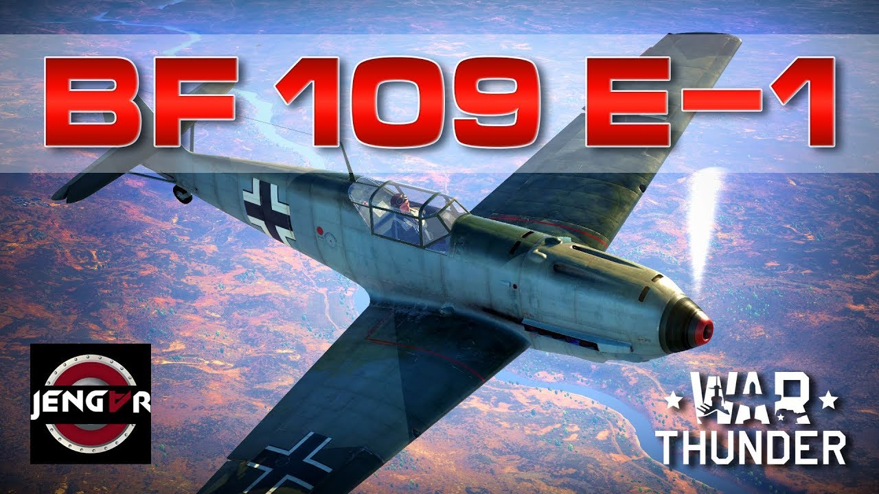 bf 109 e1 war thunder