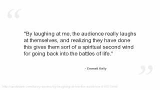 Emmett Kelly Quotes