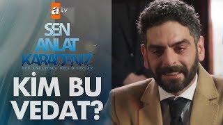 Sen Anlat Karadeniz'in Vedat'ı kendini anlatıyor!