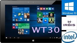 Планшет IRBIS TW30 на Windows 10: подробный обзор