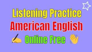 Listening Practice American English Online ★ Improve Your English Communication Skills ✔