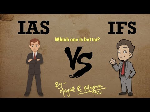 Which one is better IAS or IFS? | IAS vs IFS