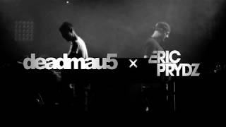deadmau5 x Eric Prydz (Continuous Mix)