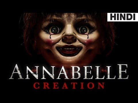 Annabelle Creation (2017) Full Horror Movie Explained In Hindi