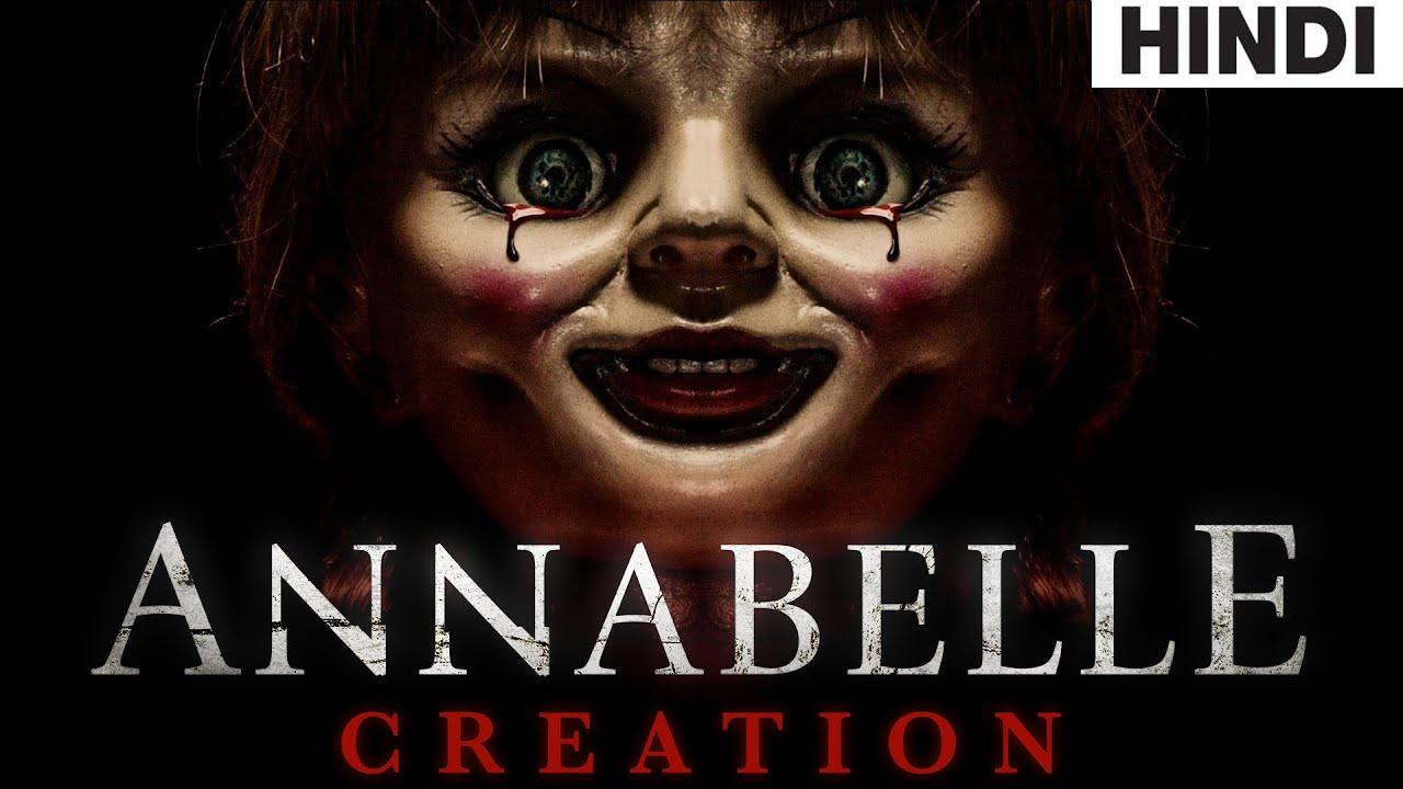 Annabelle Creation 2017 Full Horror Movie Explained In Hindi Youtube