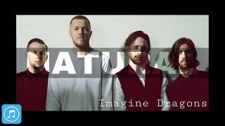 Imagine Dragons - Natural [Mp3 Download]