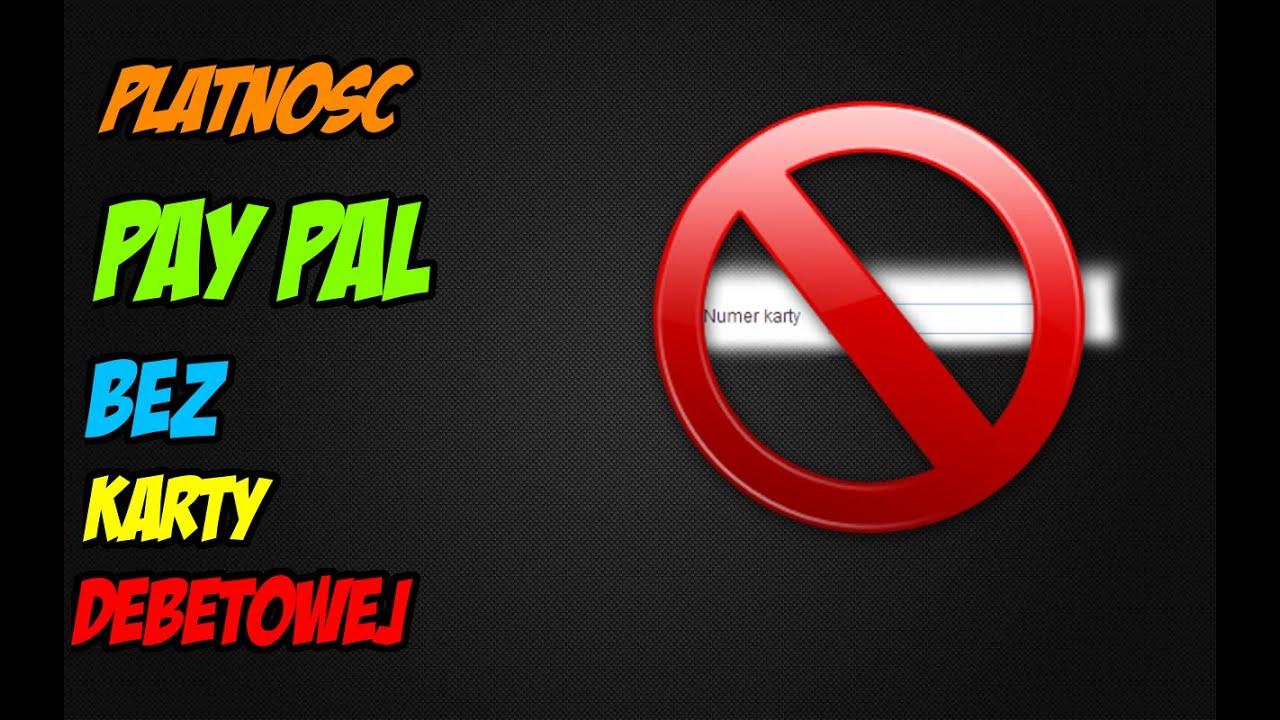 Platnosc Paypal Bez Karty Kredytowej Poradnik Youtube