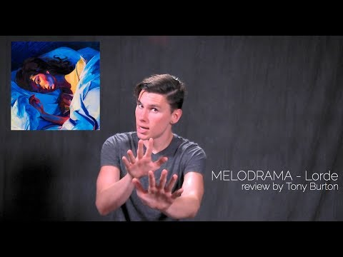 (REVIEW) MELODRAMA - Lorde