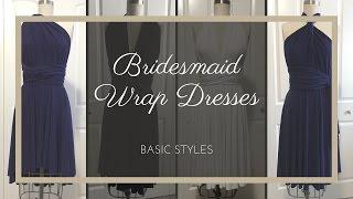 Ways to Wrap Convertible Bridesmaid Dresses