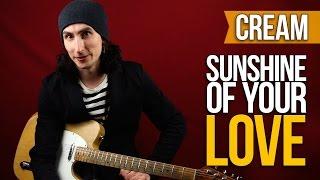 Как играть на гитаре Cream Eric Clapton Sunshine Of Your Love Уроки игры на гитаре Первый Лад