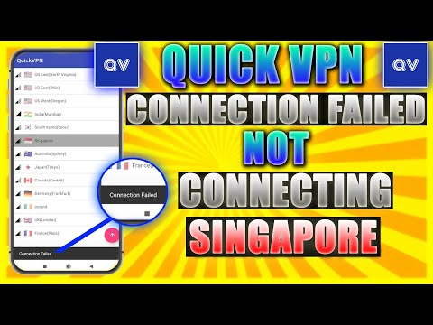 Quick VPN Connection Failed | Quick VPN not connecting to Singapore Solved  | #QuickVPN