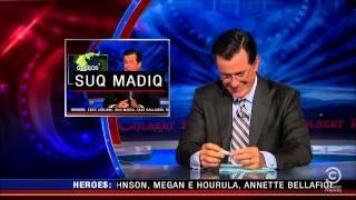 Colbert Cracks Up - Suq Madiq