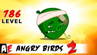 Angry Birds 2 LEVEL 786