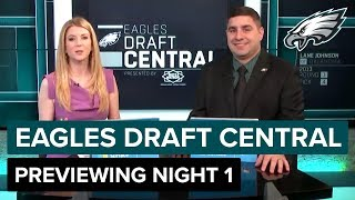 Previewing Night One of the 2019 NFL Draft | Eagles Draft Central Presented by Dietz and Watson