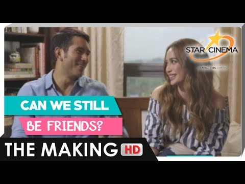 The Making  Can We Still Be Friends  Gerald Anders, Arci Muñoz