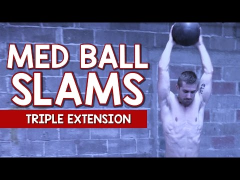 How to Do Med Ball Slams PERFECTLY (Triple Extension)