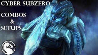 MKX - Cyber Sub-Zero Combos & Setups (31%-100%)