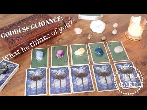 ASK YOUR INNER GODDESS: What he thinks of you? | PICK A CARD