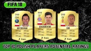 POLAND FIFA 18 PLAYER PREDICTIONS W/LEWANDOWSKI,KRYCHOWIAK AND MORE!!!