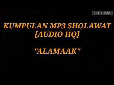 ALAMAAK (The Best Mp3 Audio HQ) Part 1