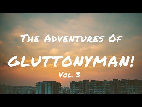 The Adventures Of Gluttonyman - Vol. 3 [Deep Melodic Mix 2019]