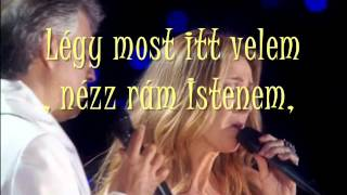 Celine Dion & Andrea Bocelli - The prayer - Magyar dalszoveg/Hungarian lyrics