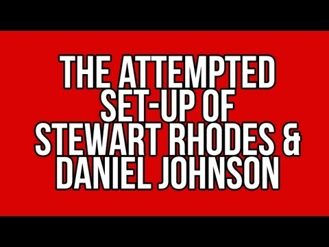 BREAKING: Attempted Set-Up of Stewart Rhodes & Dan Johnson With Child Porn