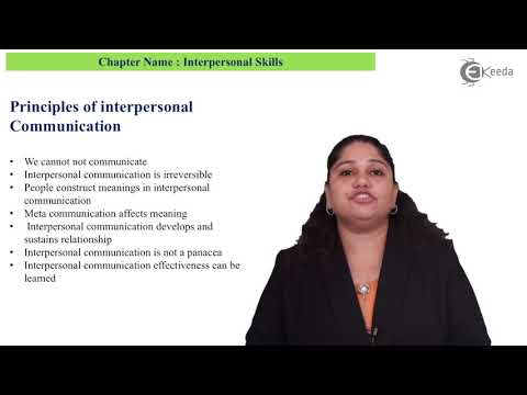 Uses And Principles Of Interpersonal Communication - Interpersonal Communication Skills