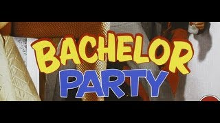 Bachelor Party - comedy - 1984 - trailer
