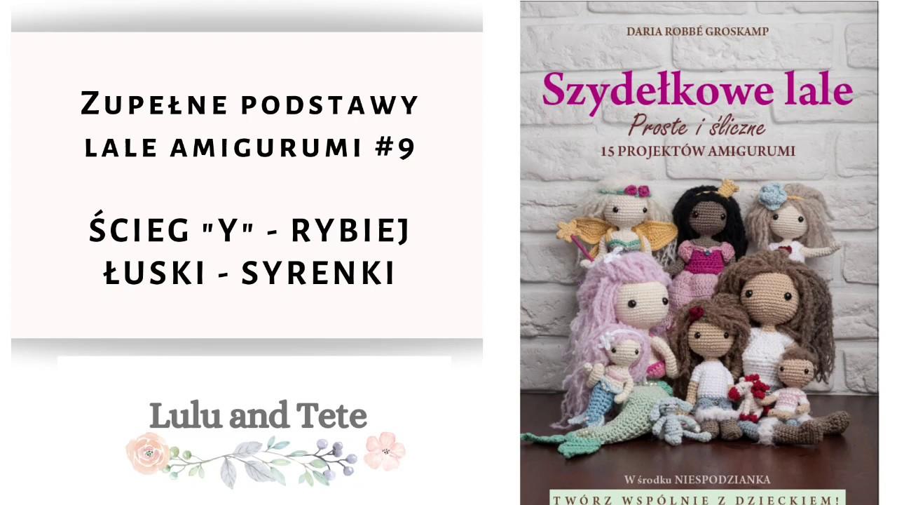 Blog - Wzory i porady amigurumi po polsku - Moje Amigurumi | 720x1280